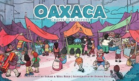 Oaxaca: Crafts of a Culture